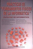 Prácticas De Fundamentos Físicos De La Informática José Antonio Gómez Tejedor Google Books